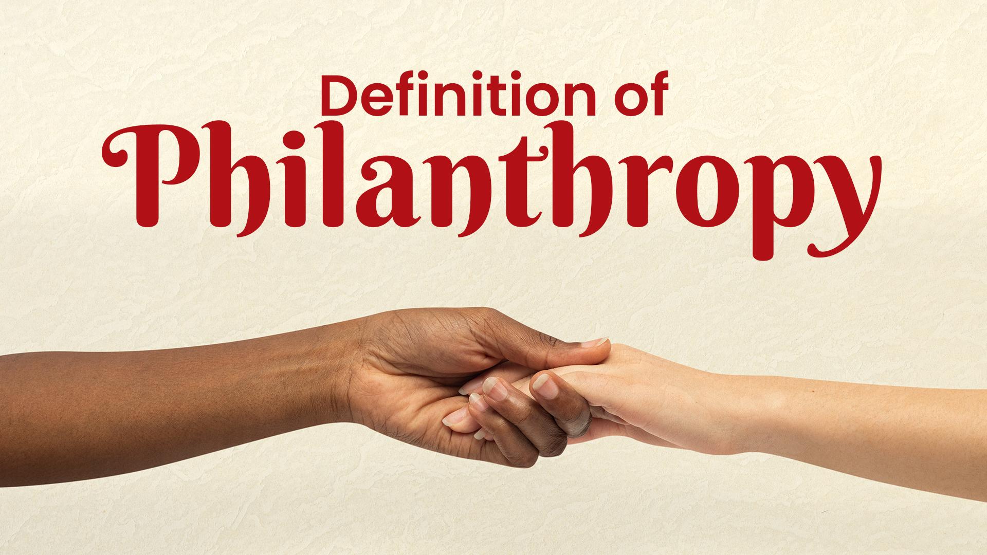Definition of Philanthropy