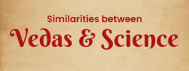 Similarities between Vedas & Science
